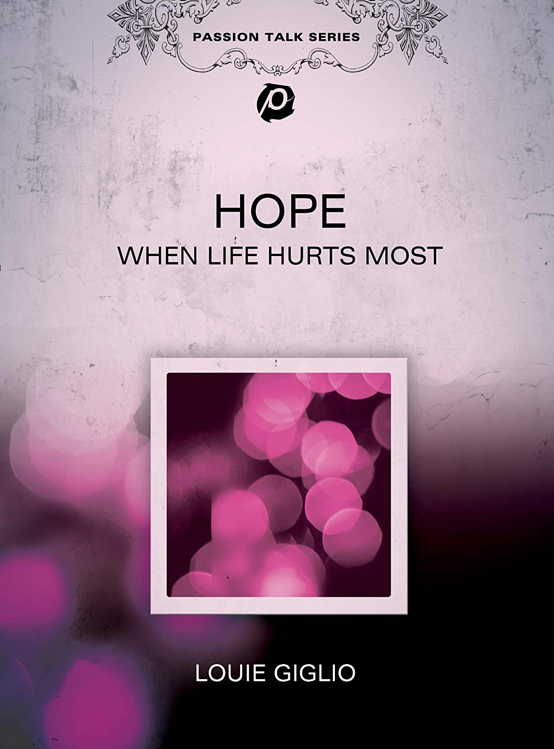 Hope when life hurts most
