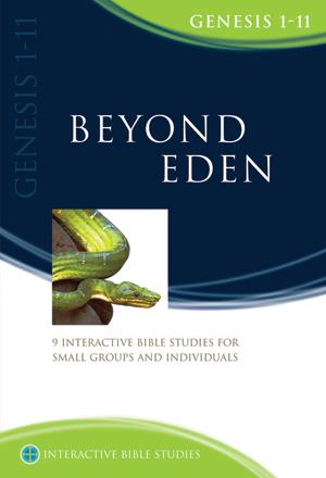 Beyond Eden - Genesis 1-11