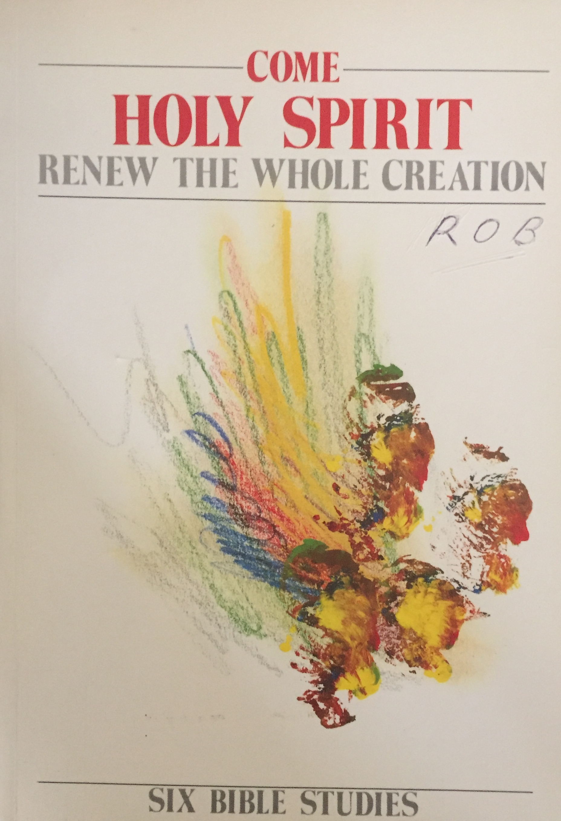 Come Holy Spirit - renew the whole creation