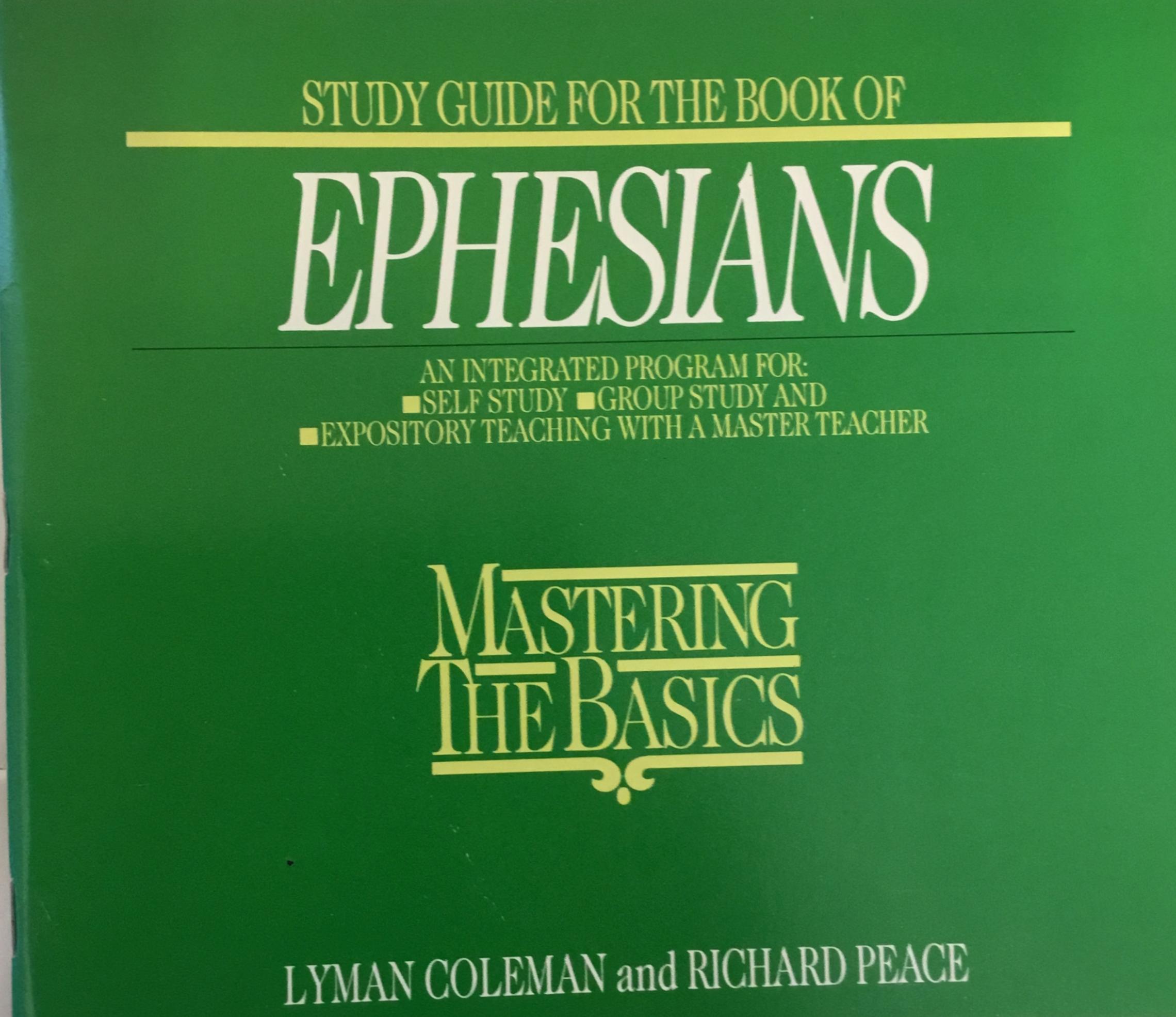 Ephesians: mastering the basics