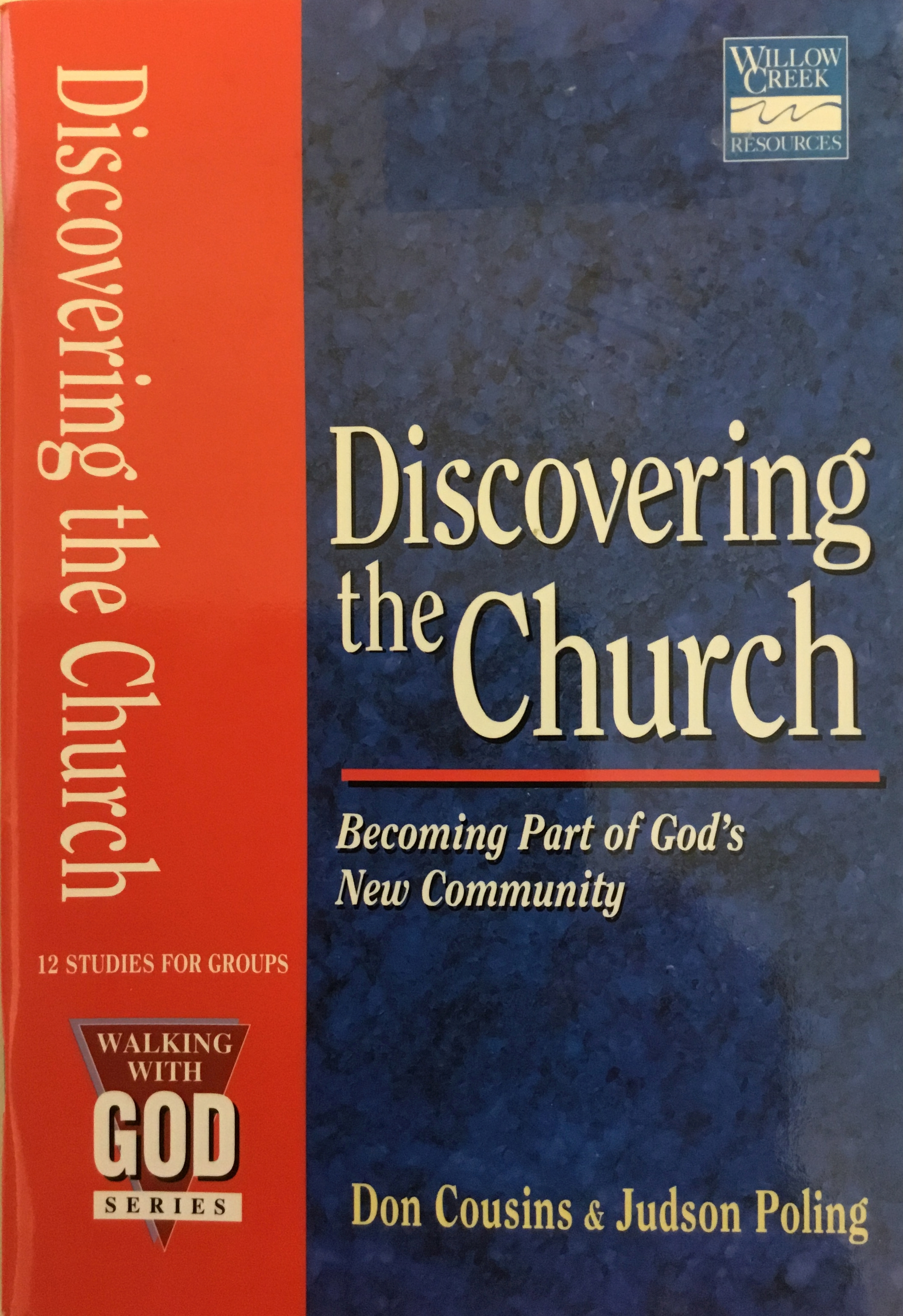 Discovering the church: becoming part of God's new community