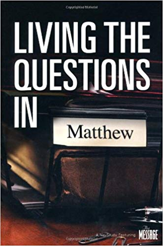 Living the questions - in Matthew
