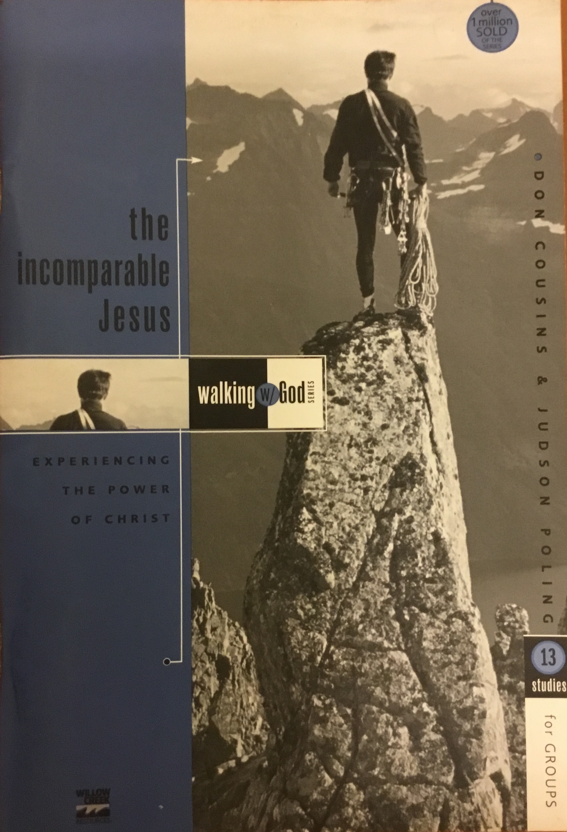The incomparable Jesus: experiencing the power of Christ