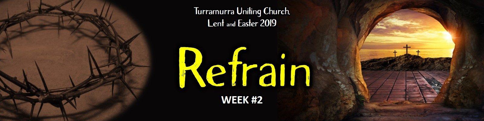 Lent #2 - Refrain Sermon Handout
