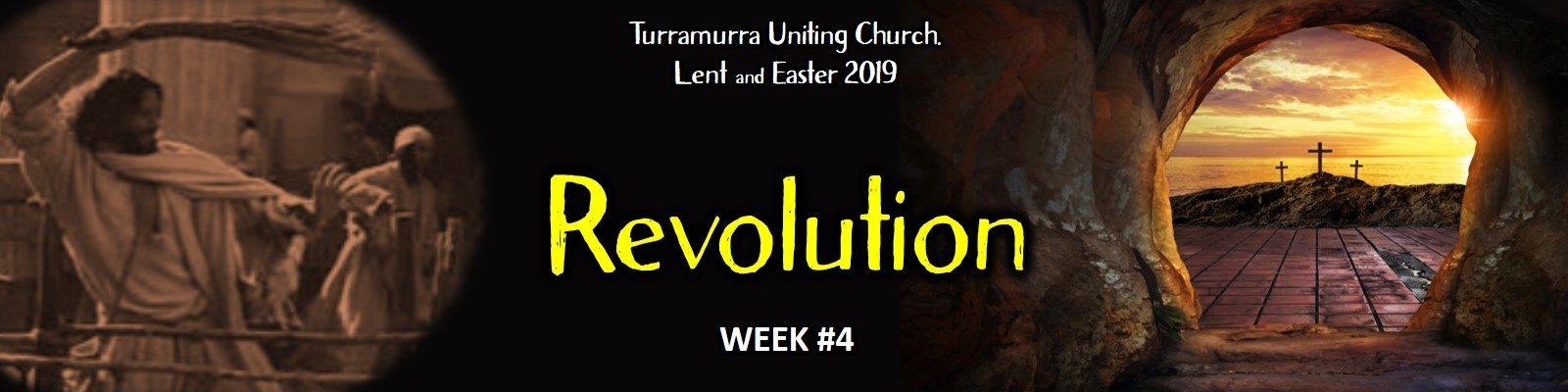 Lent Bible Study #4 - Revolution