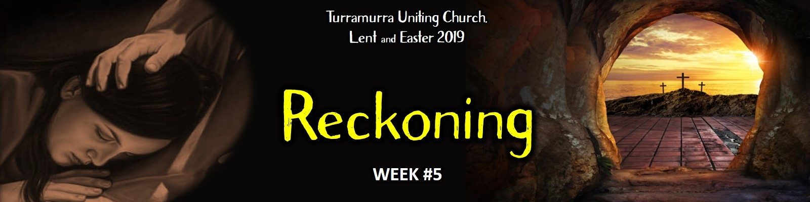 Lent Bible Study #5 - Reckoning