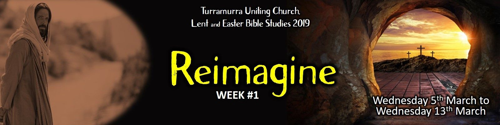 Lent Bible Study #1 - Reimagine