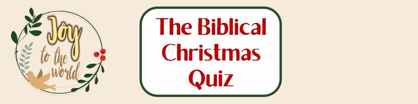 The Christmas Biblical Quiz