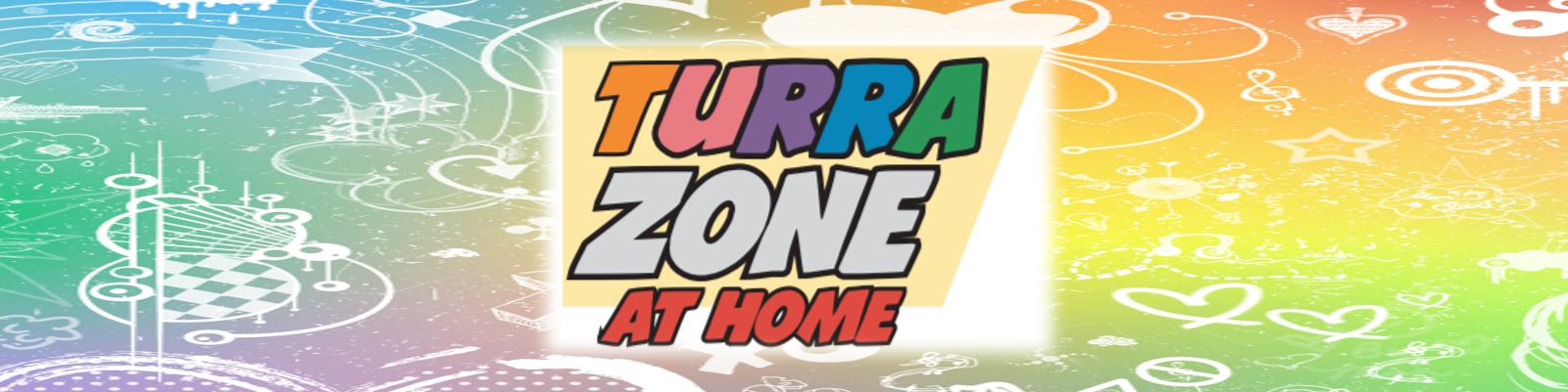 Turrazone Newsletter, Week #2 (8/5/2020)